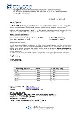 Ciro Aralığı (milyonTL) Ödenti (TL) Katkı Payı (TL) 0 – 5