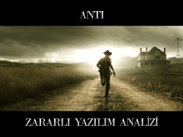 Anti Zararlı Yazılım Analizi