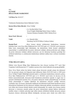 T.C. KAYSERİ BÖLGE İDARE MAHKEMESİ Y.D İtiraz No: 2014/237