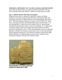 Mor Boya: Binlerce Yıl yalnızca Kralların Rengiydi