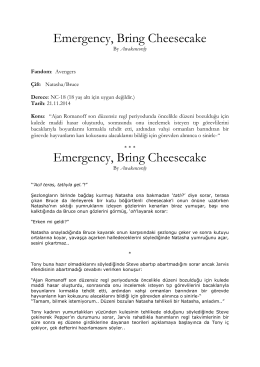 Emergency, Bring Cheesecake Emergency, Bring