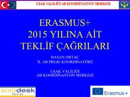 Son Başvuru tarihi: 4 Mart 2015 - TC Uşak Valiliği AB Koordinasyon