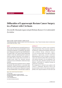 Diffuculties of Laparoscopic Rectum Cancer Surgery in a Patient
