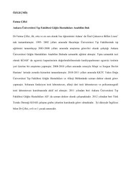 ÖZGEÇMİŞ Fatma Çiftci Ankara Üniversitesi Tıp Fakültesi Göğüs