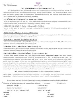 16 Haziran – 04 Temmuz 2014 (7-14 Yaú )