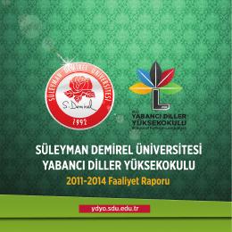 2011-2014 Faaliyet Raporu - Yabancı Diller Yüksekokulu