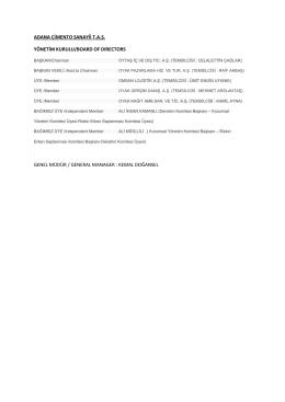 ADANA ÇİMENTO SANAYİİ T.A.Ş. YÖNETİM KURULU/BOARD OF