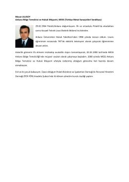 Mesut ULUSOY Ankara Bölge Temsilcisi ve Hukuk Müşaviri, MESS