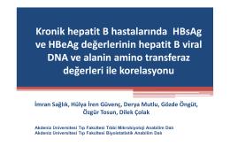Kronik hepatit B hastalarında HBsAg ve HBeAg değerlerinin hepatit