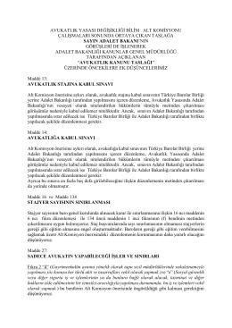 avukatlık yasası değişikliği bilim alt komisyonu çalışmaları sonunda