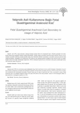 Valproik Asit Kullanımına Bağlı Fetal Ouadrigeminal