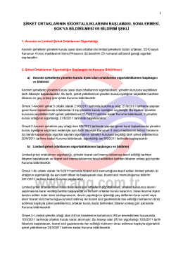 Şirket ortaklarının sigortalılıklarının SGK ya bildirim şekli