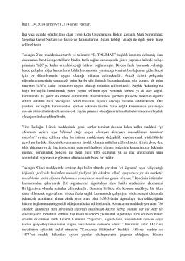 İlgi 11.04.2014 tarihli ve 12174 sayılı yazıları. İlgi yazı ekinde
