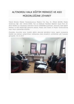Altınordu Halk Eğitim Merkezi ve ASO Müdürlüğüne Ziyaret