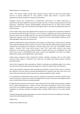 Değerli Üyelerimiz ve Paydaşlarımız, TÜYİD – Yeni Yatırımcı İlişkileri