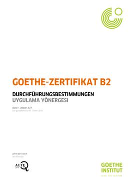 Durchführungsbestimmungen Goethe-Zertifikat B2 - Goethe