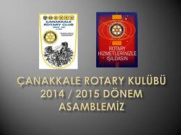 Çanakkale rotary kulübü 2014 / 2015 dönem asamblemiz