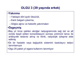 OLGU 2 (39 yaşında erkek)