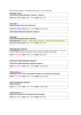 48.TOD Ulusal Kongresi / TCOD Bilimsel Oturumları / Tarih-Saat