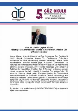 Uzm. Dr. Ahmet Çağkan İnkaya Hacettepe Üniversitesi Tıp Fakültesi