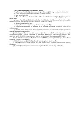 Araç lisansı başvurusunda istenen bilgi ve belgeler Araç lisansı için