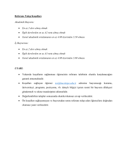 Referans Talep Koşulları Akademik Başvuru: • En az 3 ders almış