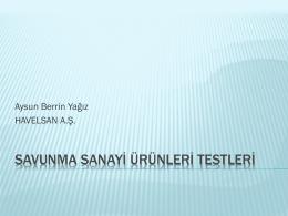 Savunma Sanayi Ürünleri Testleriver3