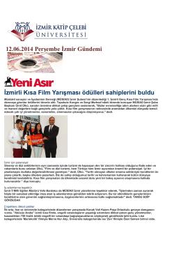 12.06.2014 Perşembe İzmir Gündemi İzmirli Kısa Film Yarışması