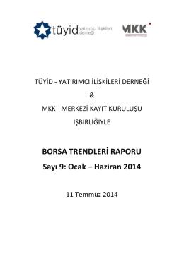 BORSATRENDLERİRAPORU-IXHaziran-2014