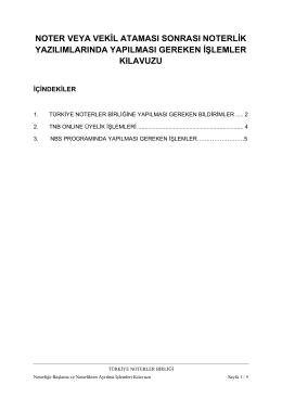 noter veya vekil ataması sonrası noterlik yazılımlarında yapılması