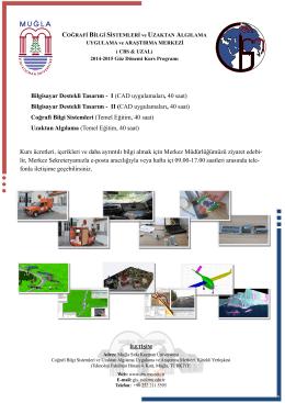CAD uygulamaları, 40 saat - Coğrafi Bilgi Sistemleri Ve Uzaktan