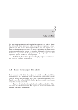 Ruby Sınıfları 3.1 Ruby Yorumlayıcı Bir Dildir