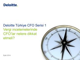 Deloitte Türkiye CFO Serisi: 2014/1 yayınlandı