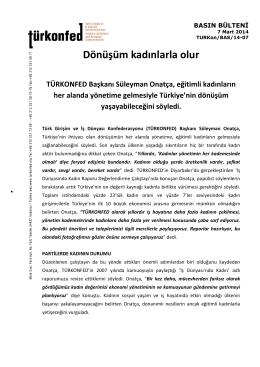 Dönüşüm kadınlarla olur TÜRKONFED Başkanı Süleyman Onatça