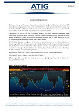 12.03.2014 2014 yılının Ocak ayı Cari Açık rakamı Piyasa ve Kurum