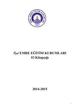 Özel EMRE EĞİTİM KURUMLARI El Kitapçığı 2014-2015