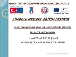 Proje Kapanış Toplantısı Sunumu - Anadolu Mesleki Eğitim Derneği