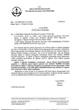 Müdürlüğümüzün konu ile ilgili 14/08/2012 tarih ve 3378240 sayılı