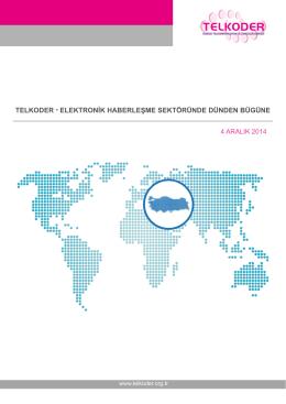 TELKODER-Elektronik Haberleşme Sektöründen Dünden Bugüne