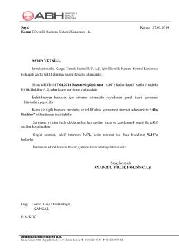 Konu: Güvenlik Kamera Sistemi Kurulması Hk. Konya , 27.03.2014