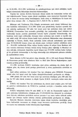 ni, 21.10.1991, 19.11.1991 tarihlerinde de çabuklaştırılması için
