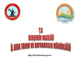 2014 brifing - Kırşehir İl Gıda Tarım ve Hayvancılık Müdürlüğü
