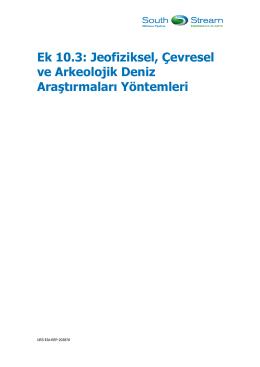Ek 10.3: Jeofiziksel, Çevresel ve Arkeolojik Deniz Araştırmaları