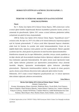 HERKES İÇİN EĞİTİM (EFA) KÜRESEL İZLEME RAPORU (*) 2013