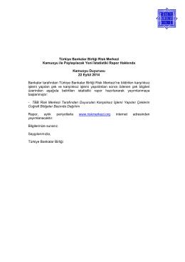 Türkiye Bankalar Birliği Risk Merkezi Kamuoyu ile Paylaşılacak Yeni