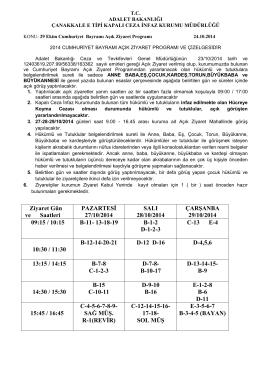 Ziyaret Gün ve Saatleri PAZARTESİ 27/10/2014 SALI 28/10/2014