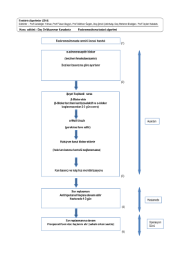 α-adrenoreseptör bloker (tercihen fenoksibenzamin) Doz kan
