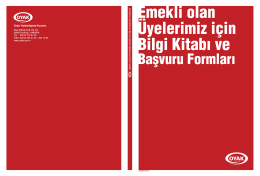 emekli olan üyelerimiz için bilgi kitabı ve başvuru formları