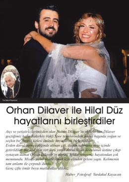 Orhan Dilaver ile Hilal Düz hayatlarını birleştirdiler