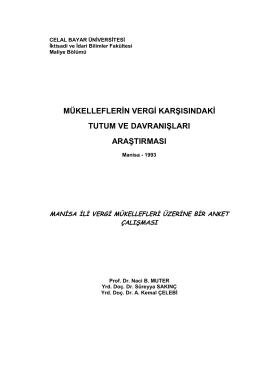 A. Kemal ÇELEBİ, Süreyya SAKINÇ, Naci B. MUTER Manisa İli